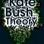 Adventures in Kate Bush and Theory cover, black background with wispy text, coloured green and red.